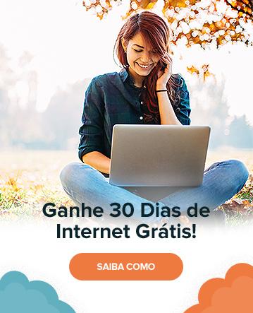 Ganhe um mês de Internet Grátis
